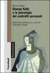 George Kelly e la psicologia dei costrutti personali