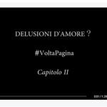 Delusioni d'amore? #VoltaPagina