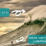 Maggio 2021: come va la salute mentale collettiva?